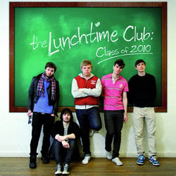 The Lunchtime Club: Class of 2010
