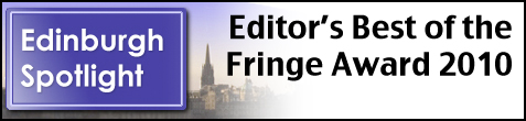 Alison's Editor's Best of the Fringe 2010 Award