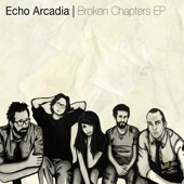 Echo Arcadia - Broken Chapters