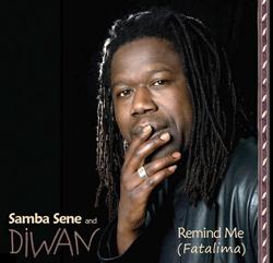 Remind Me (Fatalima) by Samba Sene & Diwan