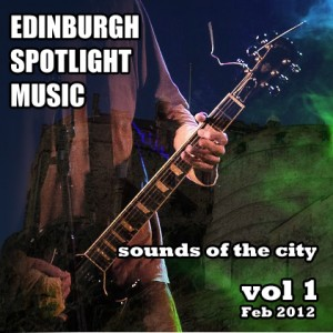 Edinburgh Spotlight Music - Sounds of the City: Volume 1